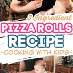 3 Ingredient Pizza Rolls Recipe - Perfect for cooking with kids!
