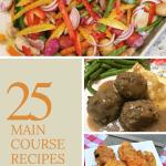25 Main Course Recipes