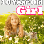 The Best Gift Ideas for a 10 Year Old Girl