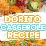 Nacho Chicken Taco Casserole Recipe - Dorito Casserole