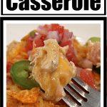 Nacho Chicken Taco Casserole Recipe - Dorito Casserole / Doritos Casserole
