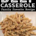 Cheesy Italian Beef Pasta Casserole Recipe