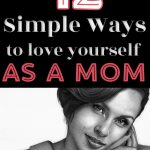 woman - 12 Simple Ways To Love Yourself As A Mom