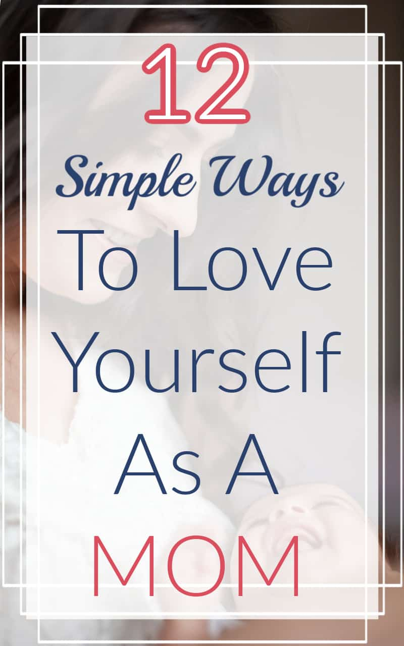 mom and baby - 12 Simple Ways To Love Yourself As A Mom