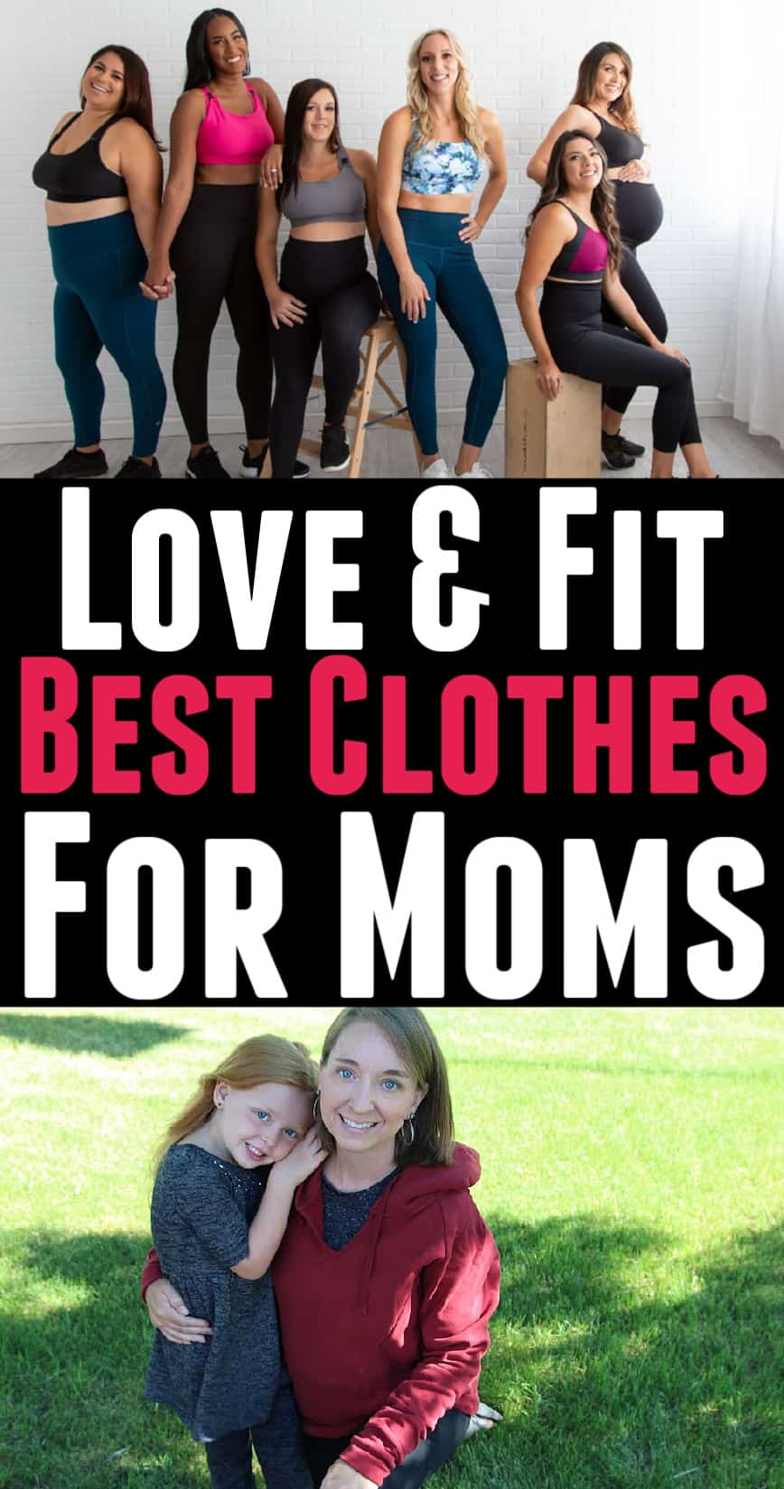 mothers - Love And Fit Activewear For Moms - 12 Simple Ways To Love Yourself As A Mom
