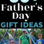 Dad with kids - The BEST Gifts for Dad - Father's Day Gift Ideas He'll Love!