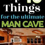 Man Cave Room - The Ultimate Man Cave - Top 10 Things You Need!