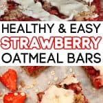 Easy, Healthy Oatmeal Strawberry Bars Recipe