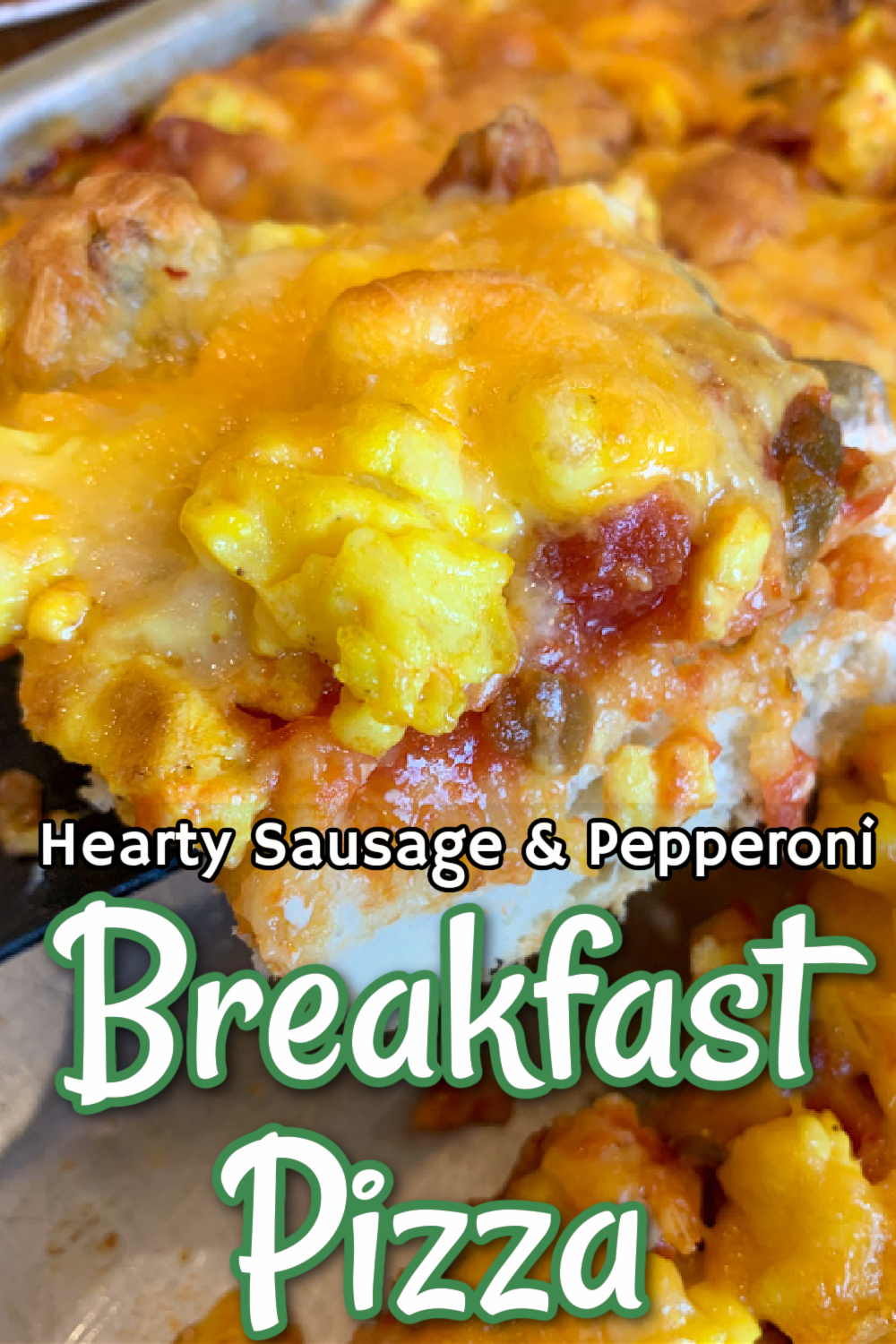 Hearty Sausage & Pepperoni Breakfast Pizza