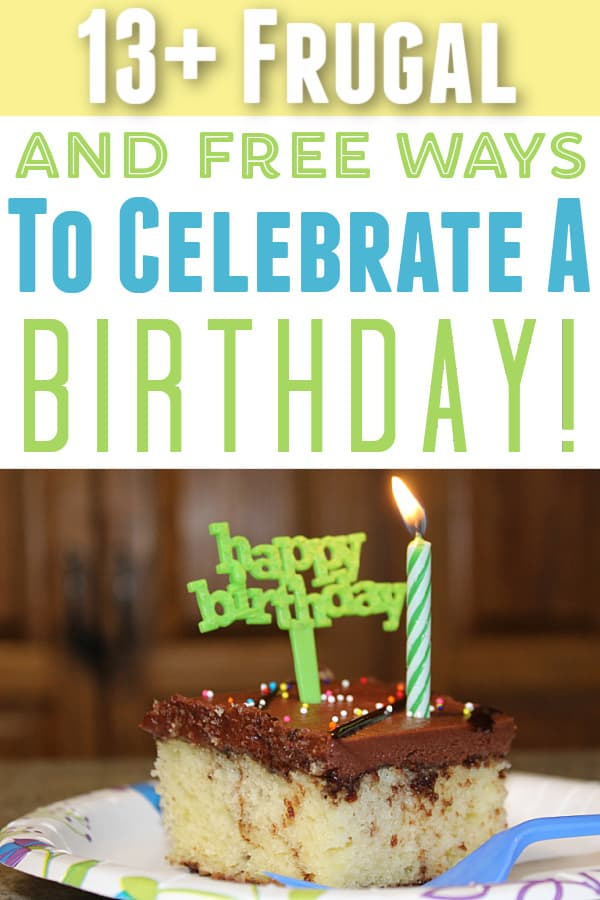 birthday cake - 13+ Best Frugal And Free Ways To Celebrate Birthdays