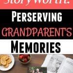 Storyworth preserving grandparent's memories