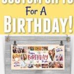 Best Custom Birthday Gift Ideas (+ 365Canvas Discount Code!)