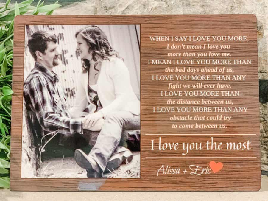 365Canvas When I Say I Love You More Custom Photo Plaque