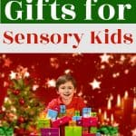 The Best Gifts For Sensory Kids