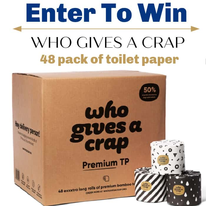 Enter to win Who Gives A Crap 48 Pack of toilet paper