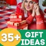 35+ Gift Ideas For Women