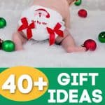 40+ Gift Ideas For Babies