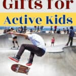 The Best Gifts for Active Kids Thrifty Nifty Mommy Holiday Gift Guides