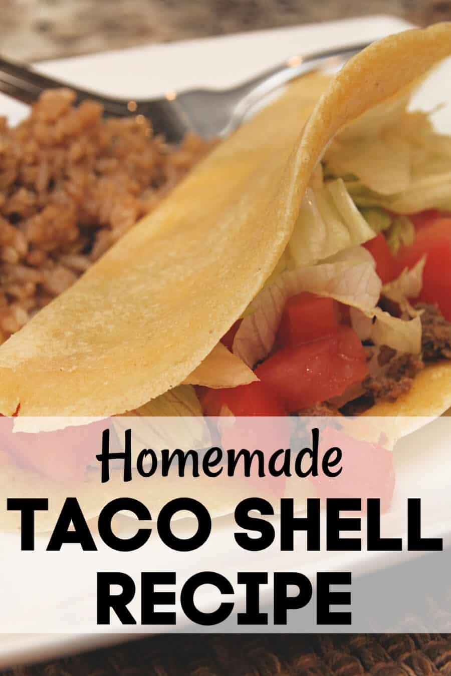 Homemade Tacos - The BEST Homemade Taco Shell Recipe!