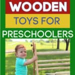The Best Wooden Toys for Preschoolers