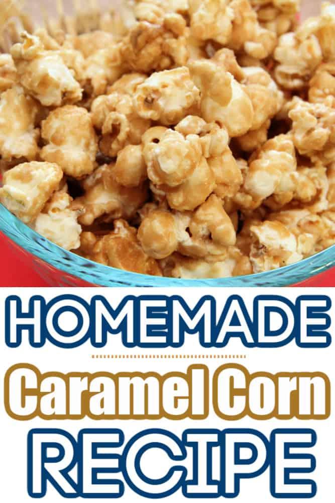 DELICIOUS Homemade Caramel Corn Recipe