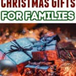 The BEST Gifts for Families - Christmas Gift Ideas Everyone Will Enjoy!