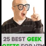 geeky man - Geek Gifts For Him