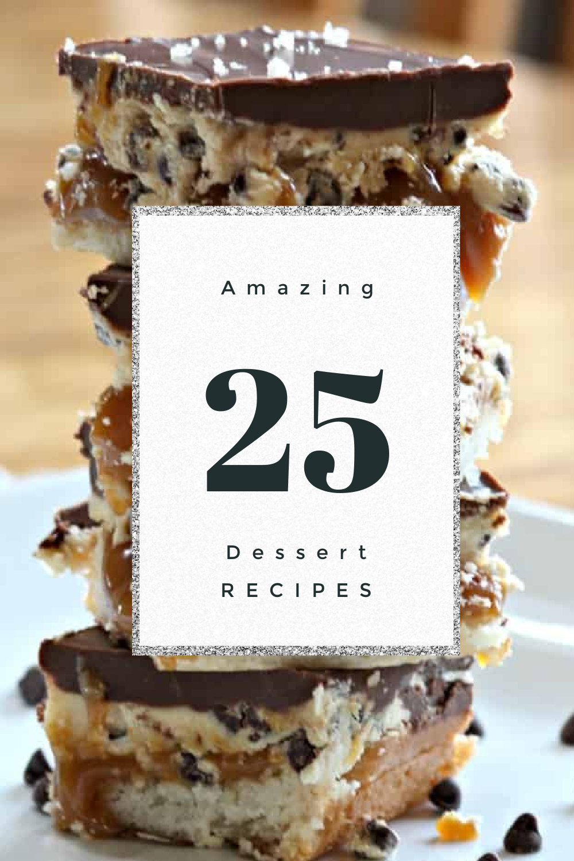 25 Amazing Dessert Recipes