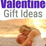 Best Valentines Gift Ideas For Men And Women