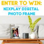 Nixplay Digital Photo Frame Giveaway