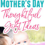 5 Thoughtful Mothers Day Gifts For A New Mom