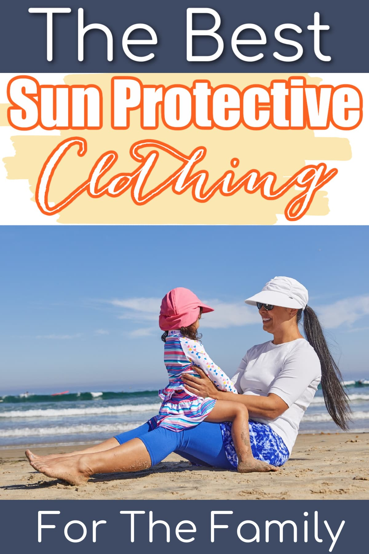 Best Sun Protective Clothing For The Whole Family