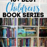10+ Best Children's Book Series Round Up + Where To Find At A Great Price!